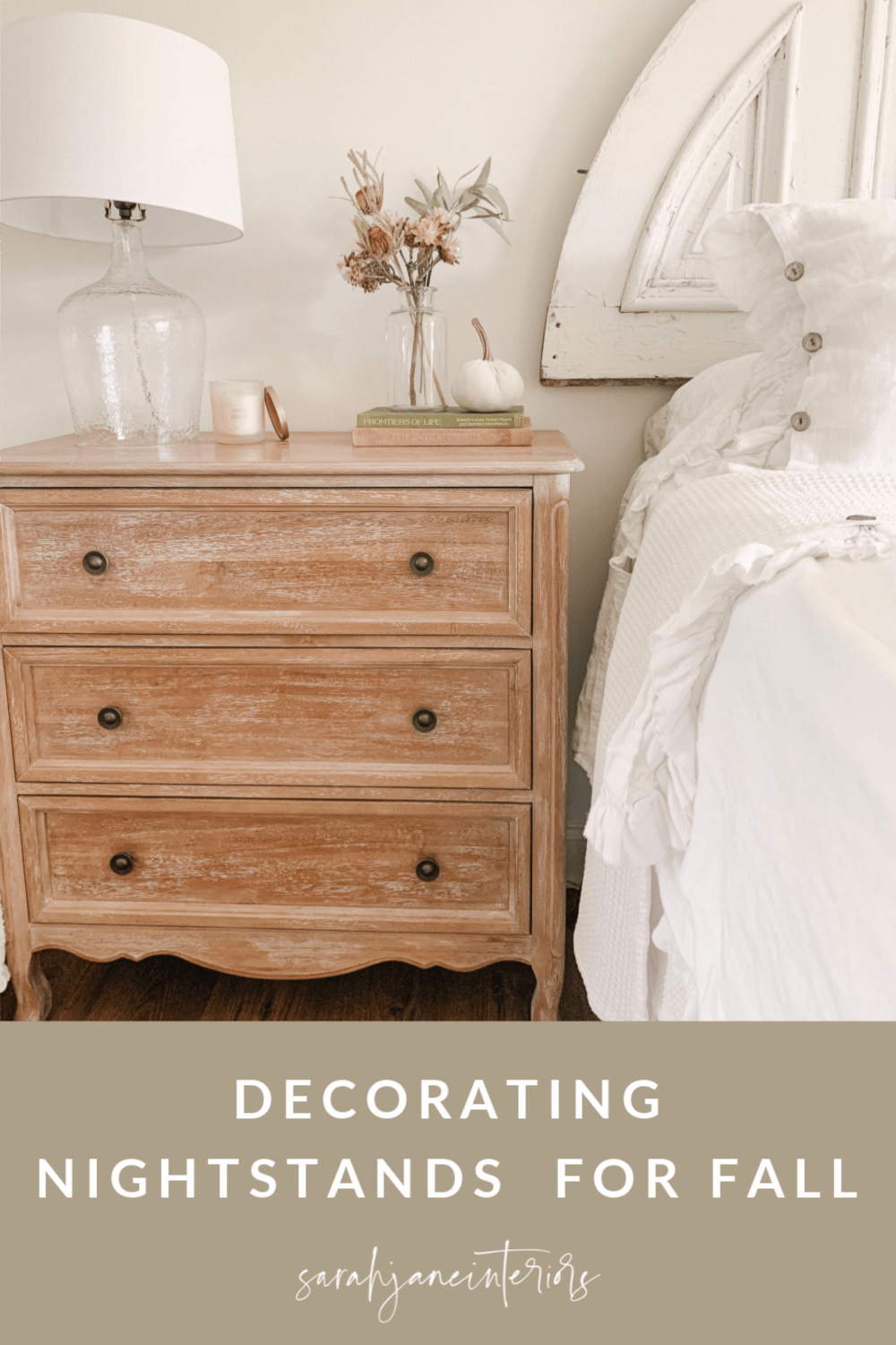 Decorate Nightstands For Fall Sarah Jane Christy